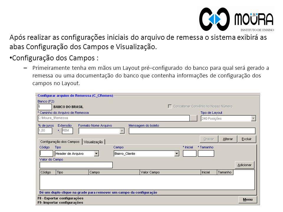 Configuração dos Campos :