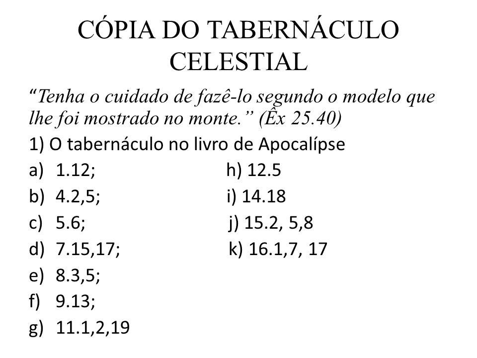 CÓPIA DO TABERNÁCULO CELESTIAL