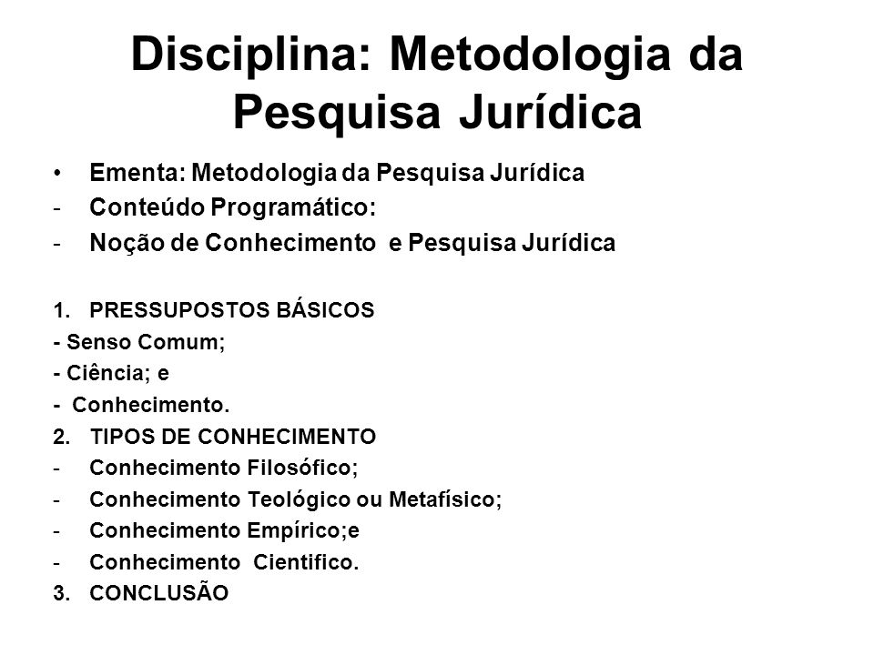 Disciplina: Metodologia da Pesquisa Jurídica