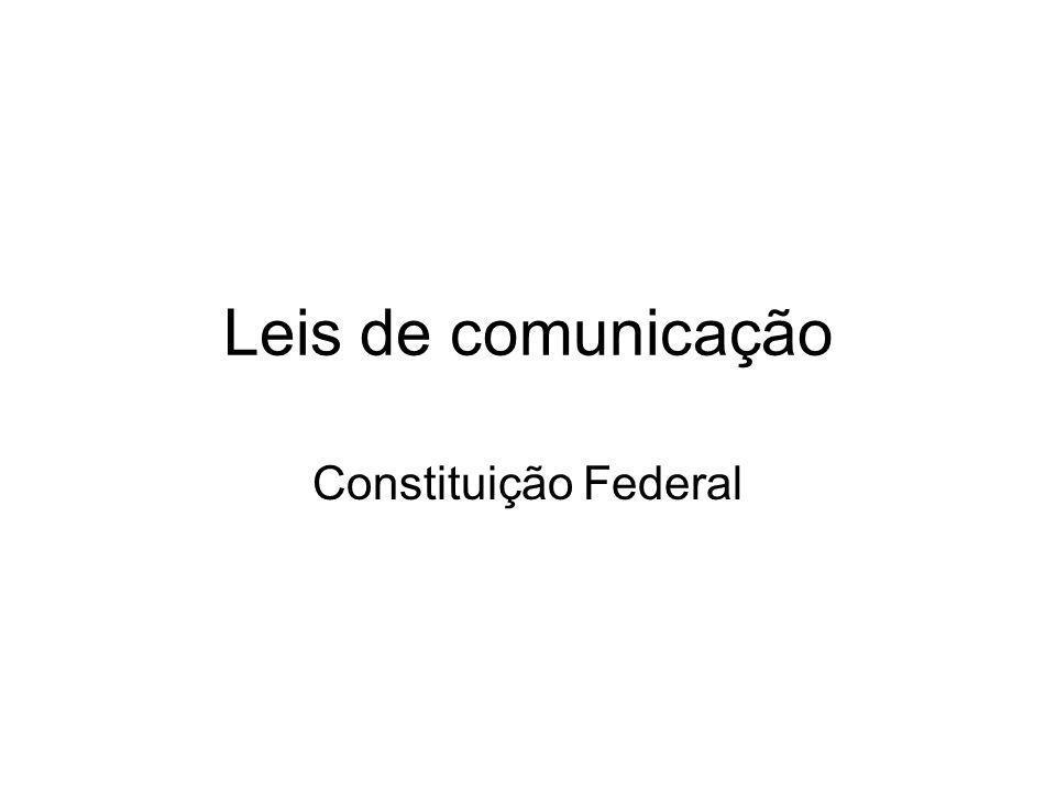 Leis de comunicação Constituição Federal