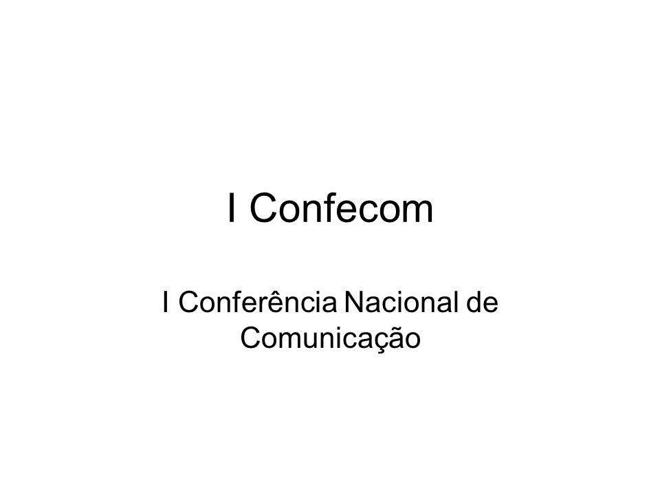 I Conferência Nacional de Comunicação