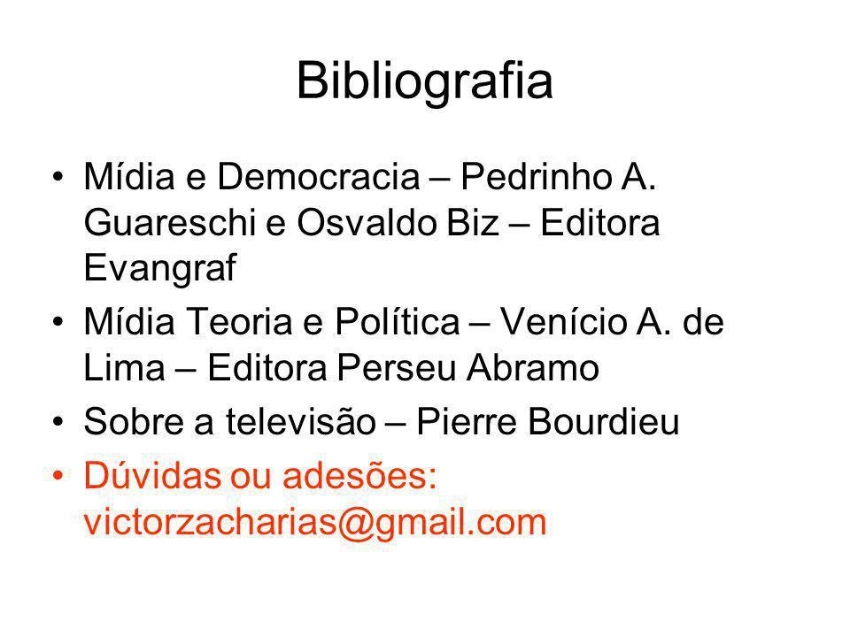 Bibliografia Mídia e Democracia – Pedrinho A. Guareschi e Osvaldo Biz – Editora Evangraf.