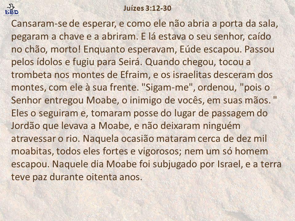 Juízes 3:12-30