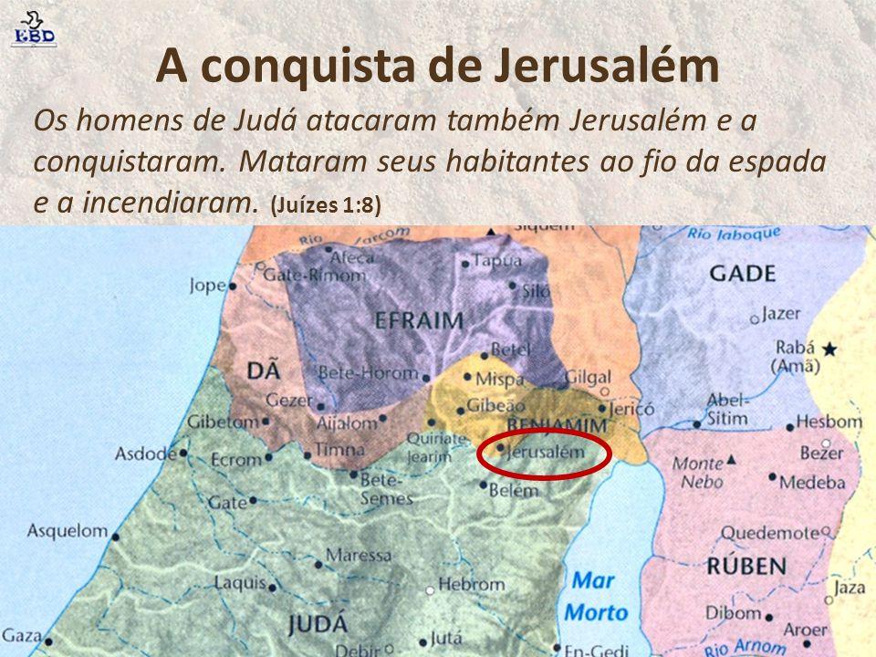 A conquista de Jerusalém