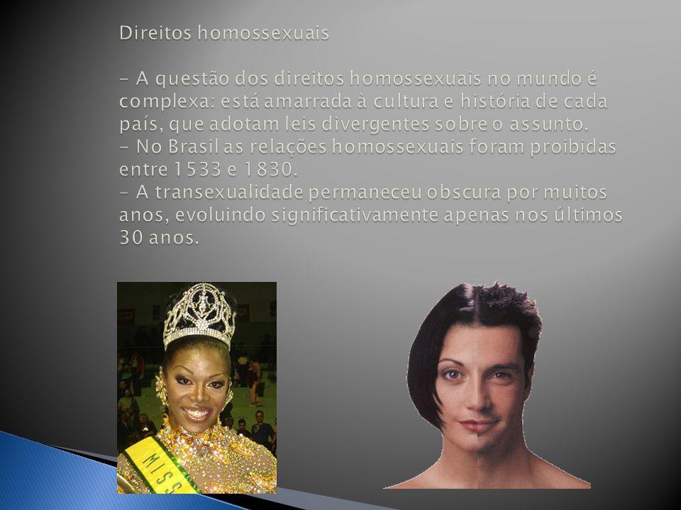 Direitos homossexuais - A questão dos direitos homossexuais no mundo é complexa: está amarrada à cultura e história de cada país, que adotam leis divergentes sobre o assunto.
