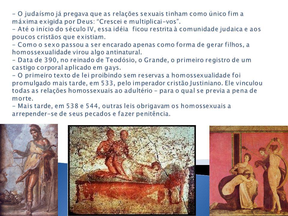 - O judaísmo já pregava que as relações sexuais tinham como único fim a máxima exigida por Deus: Crescei e multiplicai-vos .