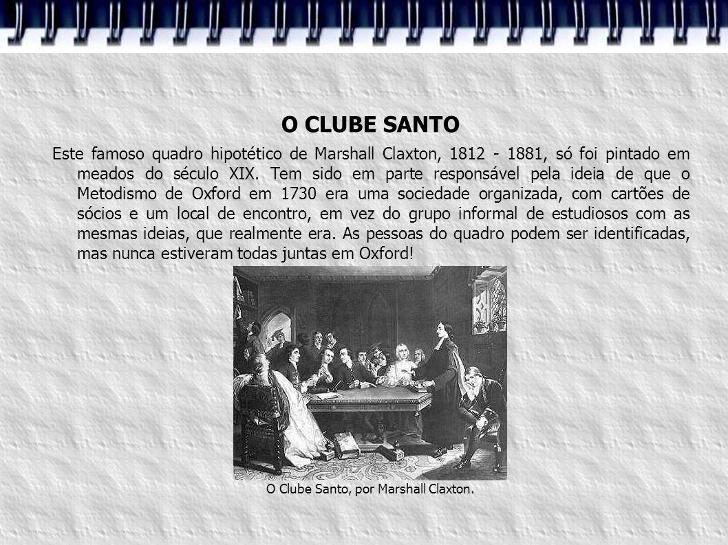 O Clube Santo, por Marshall Claxton.