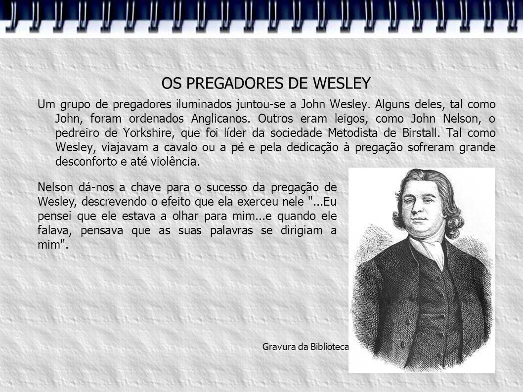 OS PREGADORES DE WESLEY