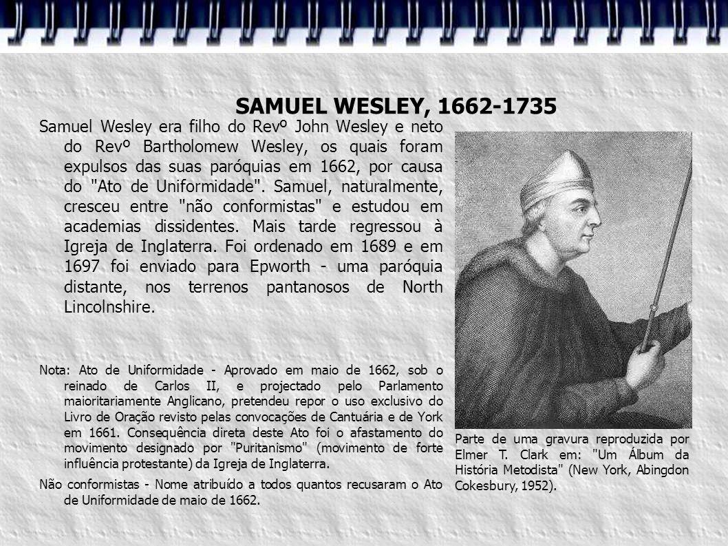 SAMUEL WESLEY, 1662-1735