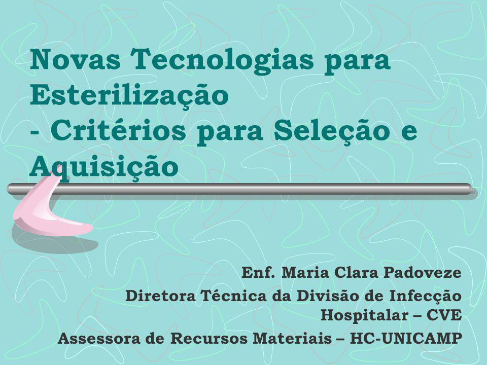 Novas Tecnologias para Esterilização - Critérios para Seleção e Aquisição
