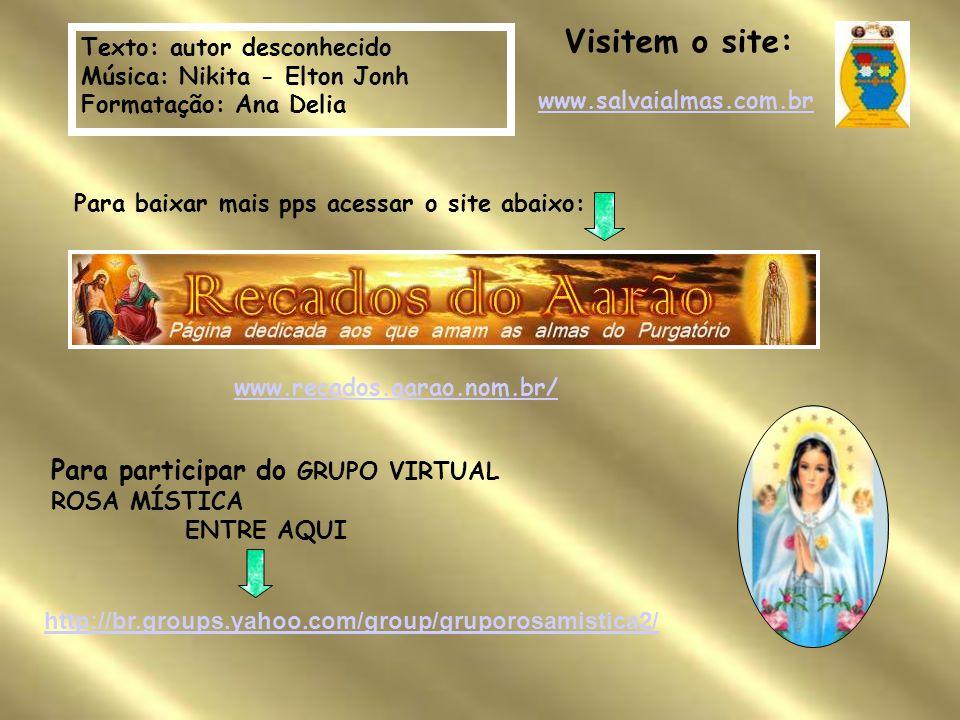 Visitem o site: Para participar do GRUPO VIRTUAL ROSA MÍSTICA