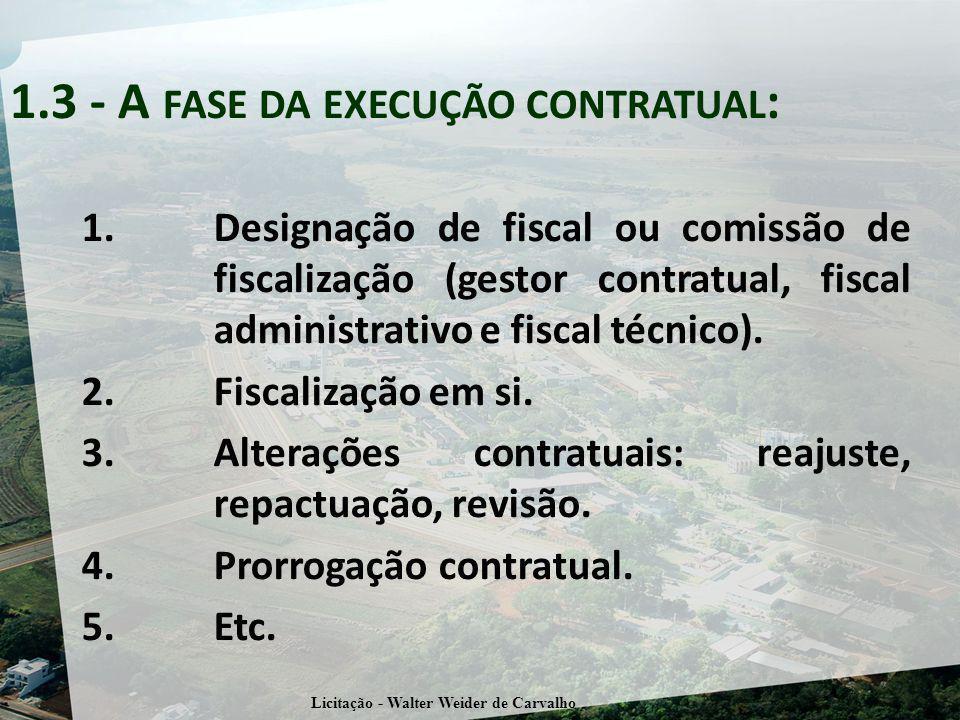 1.3 - A fase da execução contratual:
