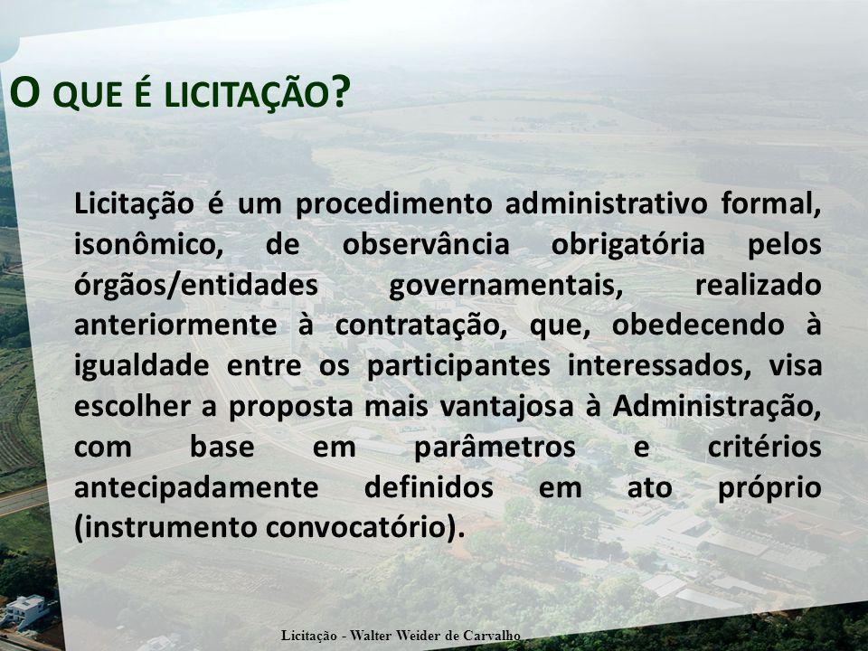 Licitação - Walter Weider de Carvalho