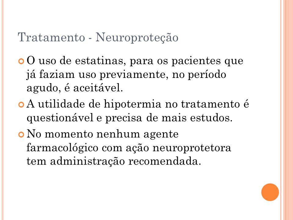 Tratamento - Neuroproteção