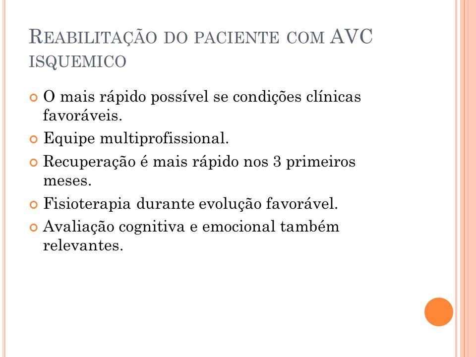 Reabilitação do paciente com AVC isquemico
