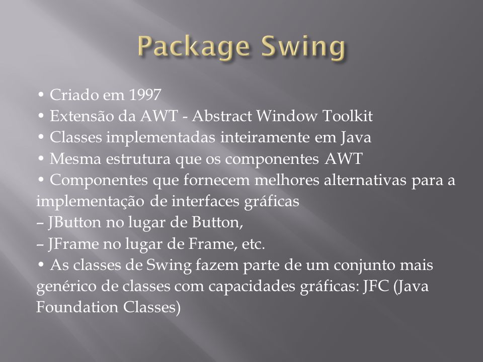 Package Swing