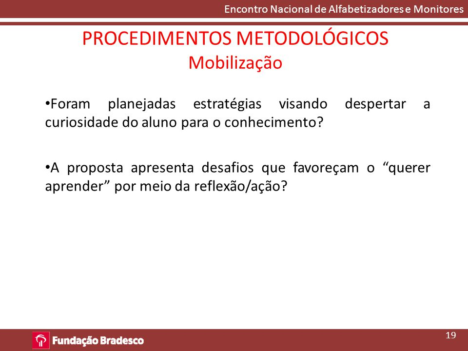 PROCEDIMENTOS METODOLÓGICOS Mobilização