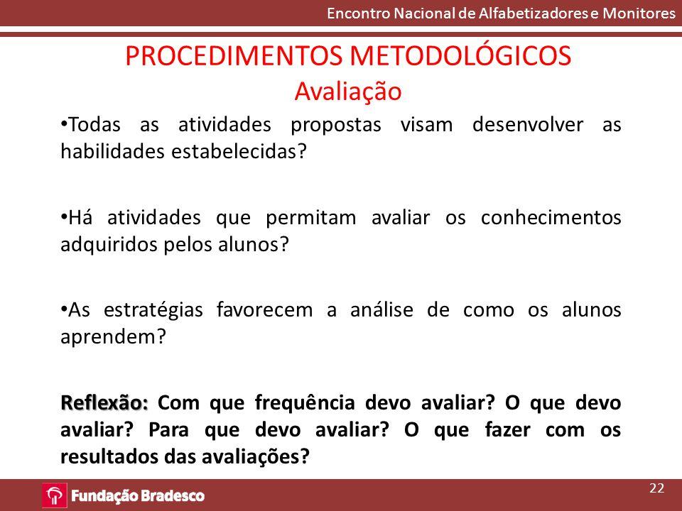 PROCEDIMENTOS METODOLÓGICOS Avaliação
