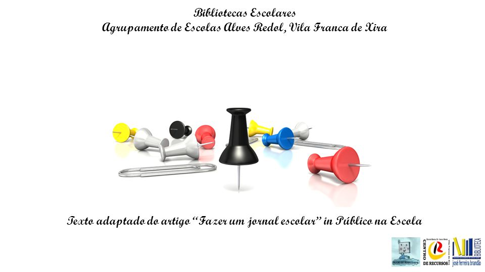 Bibliotecas Escolares Agrupamento de Escolas Alves Redol, Vila Franca de Xira