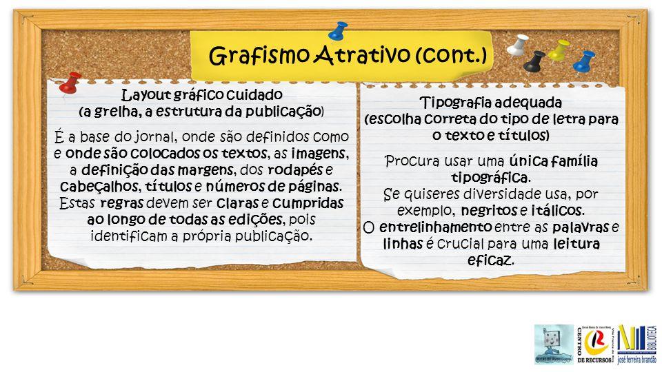 Grafismo Atrativo (cont.)