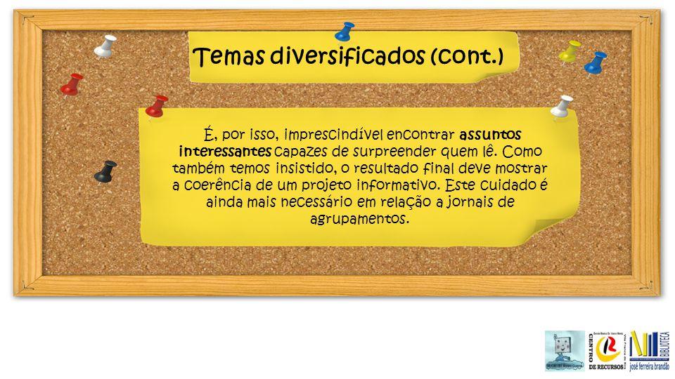 Temas diversificados (cont.)