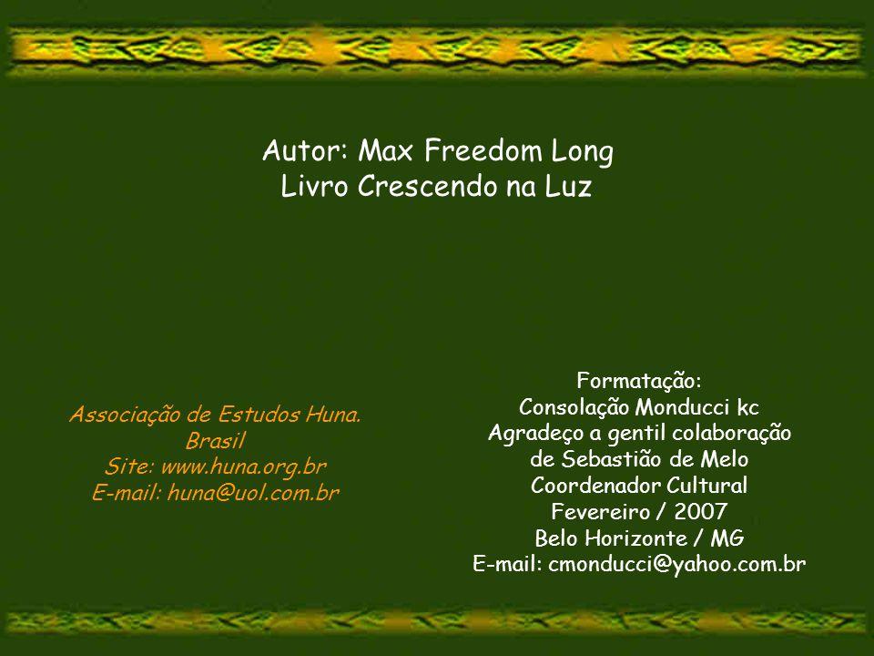 Autor: Max Freedom Long Livro Crescendo na Luz