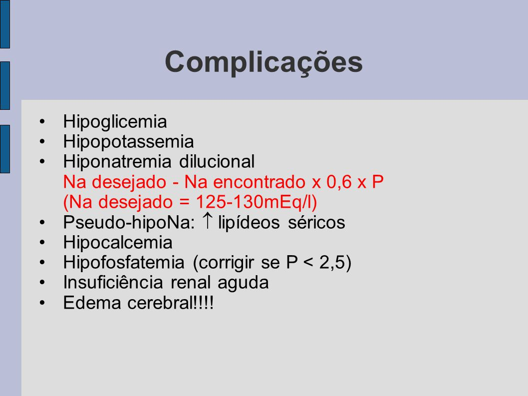 Complicações Hipoglicemia Hipopotassemia