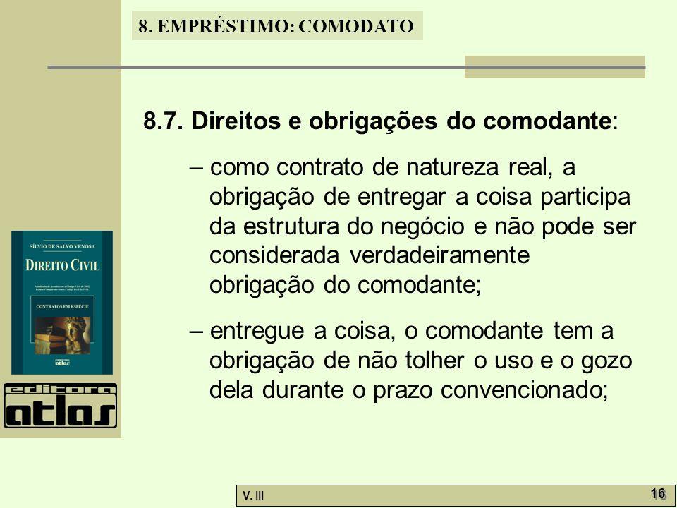 8.7. Direitos e obrigações do comodante: