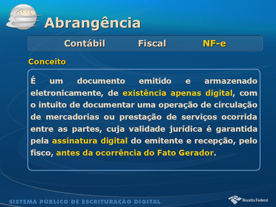 Abrangência Contábil Fiscal NF-e Conceito