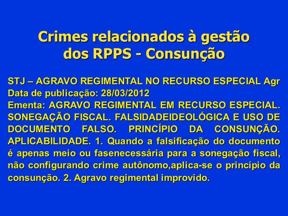 Crimes relacionados à gestão dos RPPS - Consunção