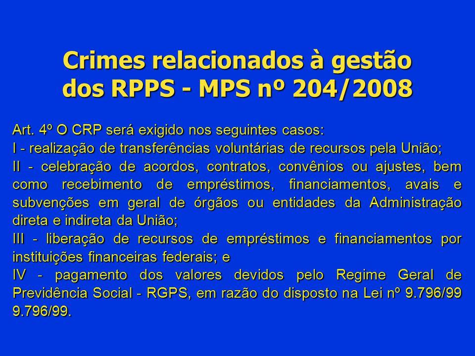 Crimes relacionados à gestão dos RPPS - MPS nº 204/2008