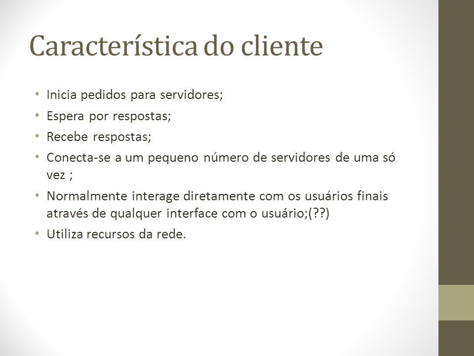 Característica do cliente