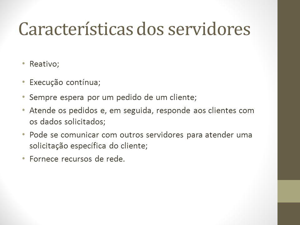 Características dos servidores