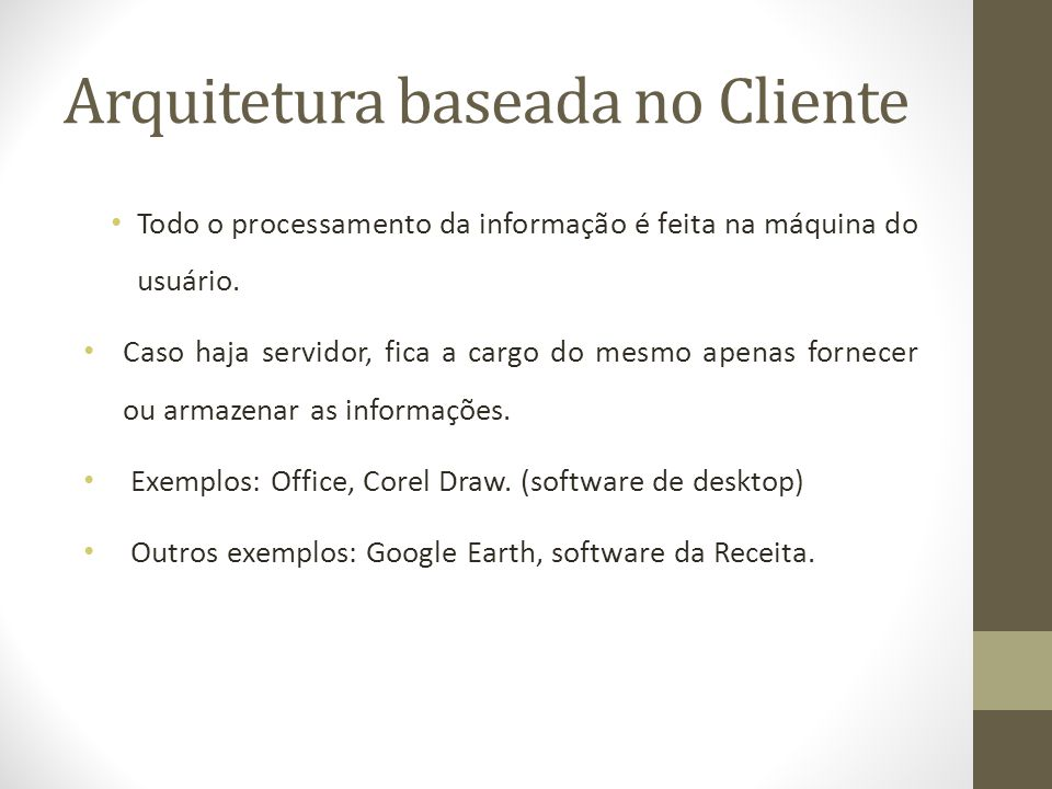 Arquitetura baseada no Cliente