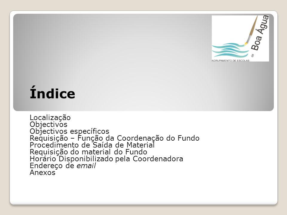 Índice Localização Objectivos Objectivos específicos