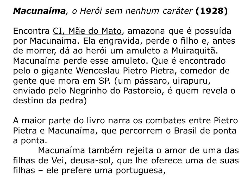 Macunaíma, o Herói sem nenhum caráter (1928)