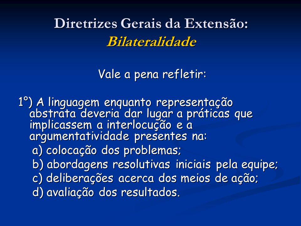 Diretrizes Gerais da Extensão: Bilateralidade