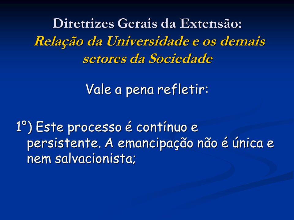 Diretrizes Gerais da Extensão: Relação da Universidade e os demais setores da Sociedade