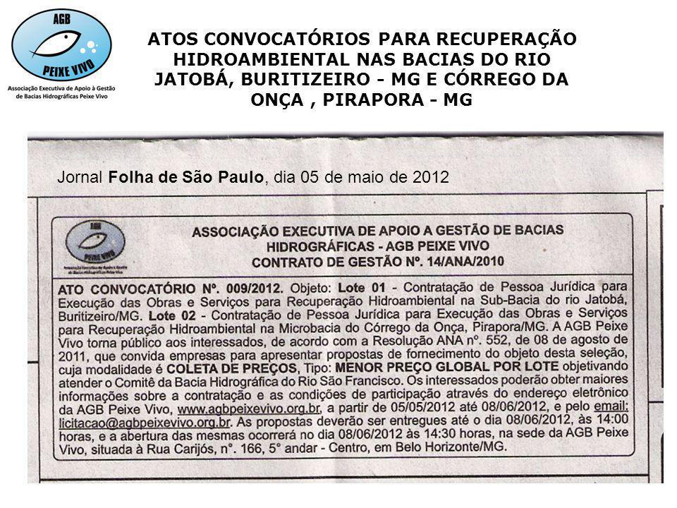 ATOS CONVOCATÓRIOS PARA RECUPERAÇÃO HIDROAMBIENTAL NAS BACIAS DO RIO JATOBÁ, BURITIZEIRO - MG E CÓRREGO DA ONÇA , PIRAPORA - MG