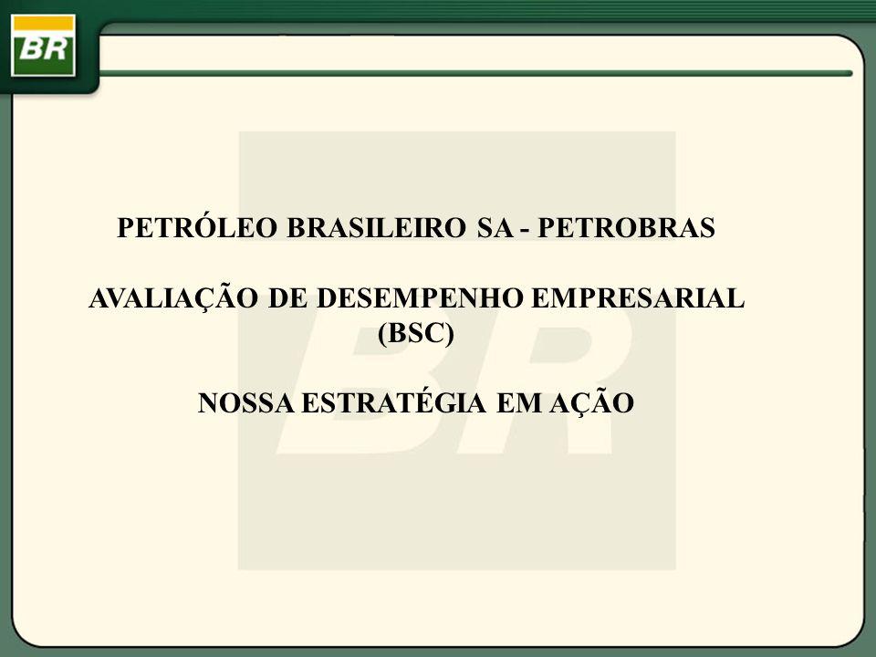 AVALIAÇÃO DE DESEMPENHO EMPRESARIAL NOSSA ESTRATÉGIA EM AÇÃO