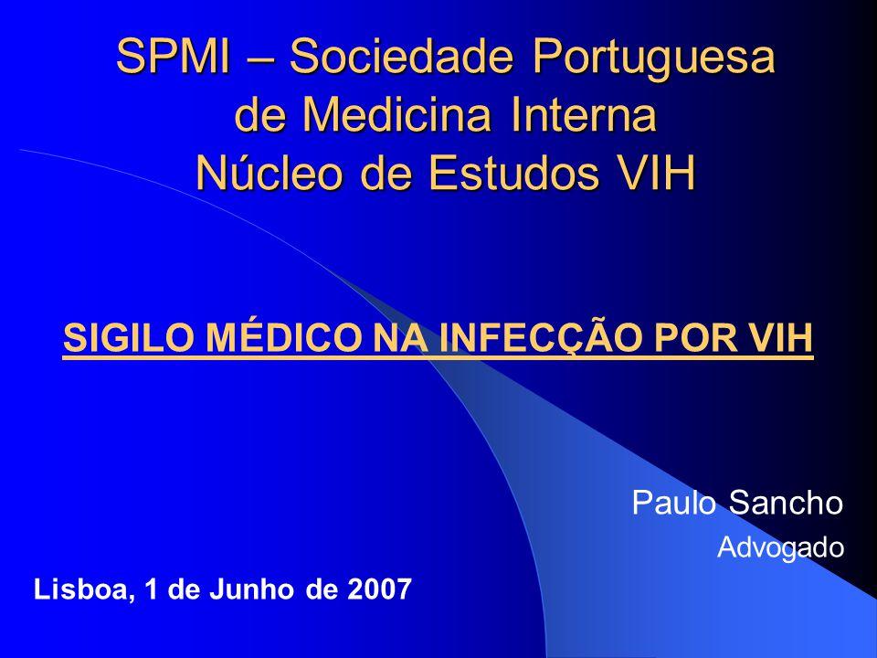 SPMI – Sociedade Portuguesa de Medicina Interna Núcleo de Estudos VIH