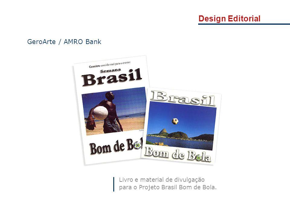Design Editorial GeroArte / AMRO Bank Livro e material de divulgação