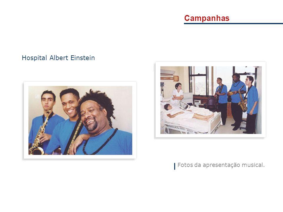 Campanhas Hospital Albert Einstein Fotos da apresentação musical.