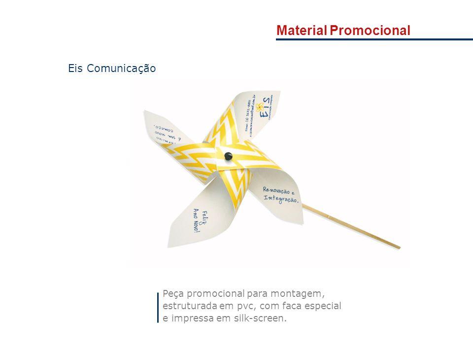 Material Promocional Eis Comunicação