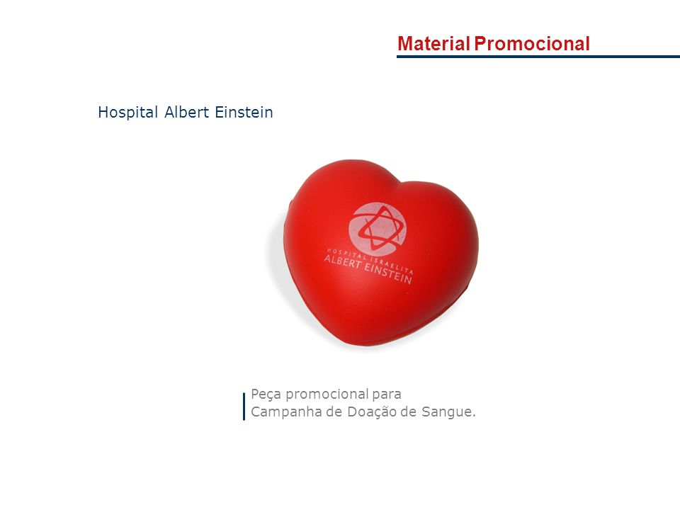 Material Promocional Hospital Albert Einstein Peça promocional para