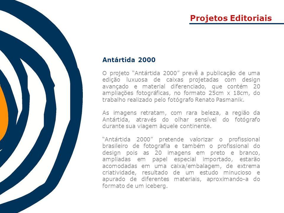 Projetos Editoriais Antártida 2000