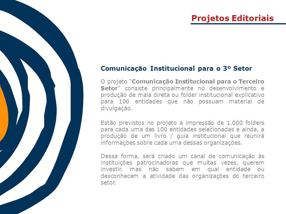 Projetos Editoriais Comunicação Institucional para o 3º Setor