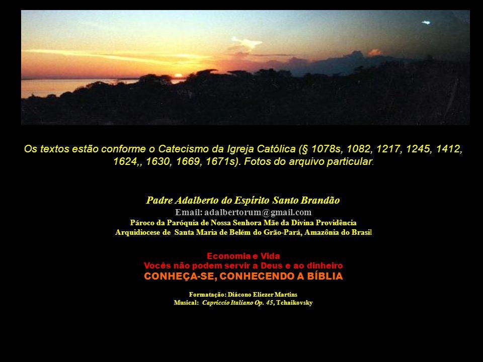 Os textos estão conforme o Catecismo da Igreja Católica (§ 1078s, 1082, 1217, 1245, 1412, 1624,, 1630, 1669, 1671s). Fotos do arquivo particular.
