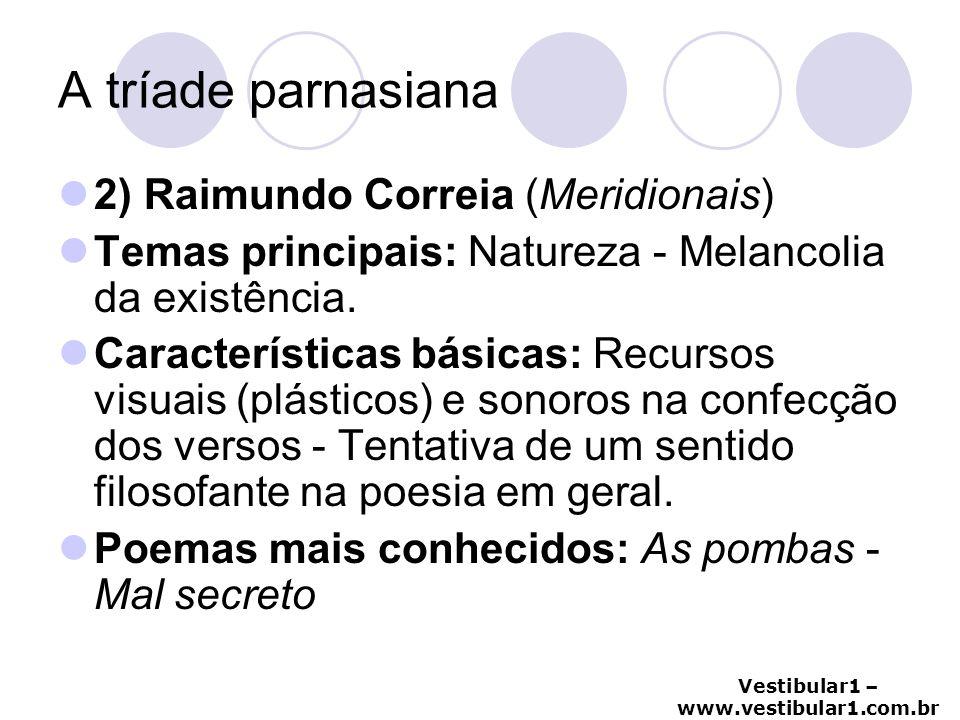 A tríade parnasiana 2) Raimundo Correia (Meridionais)