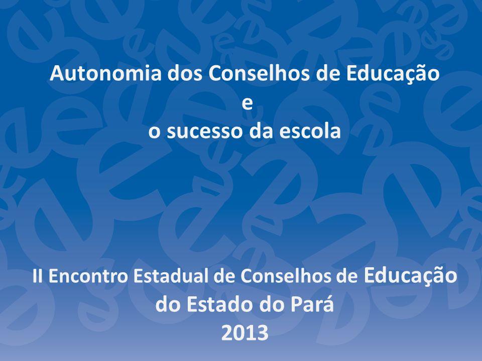 Autonomia dos Conselhos de Educação e o sucesso da escola